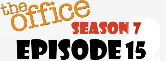 The Office Season 7 Episode 15 TV Series