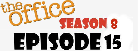 The Office Season 8 Episode 15 TV Series