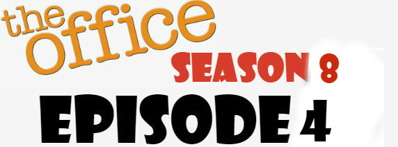 The Office Season 8 Episode 4 TV Series